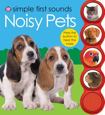 Simple First Sounds Noisy Pets By Priddy, Roger