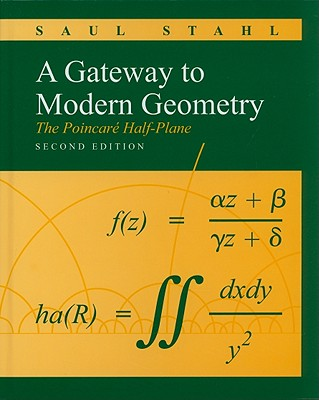 A Gateway to Modern Geometry By Stahl, Saul